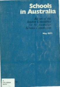 Figure 3: The report on which Jean Blackburn laboured, establishing the structures and policy directions for the new Schools Commission, 1973